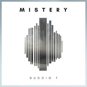 Mistery by Duccio T