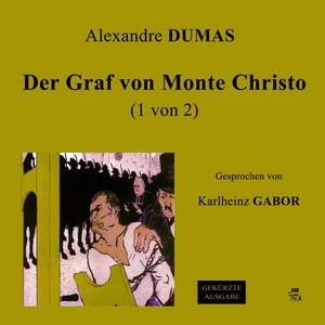 Der Graf von Monte Christo (1 von 2) Audiobook
