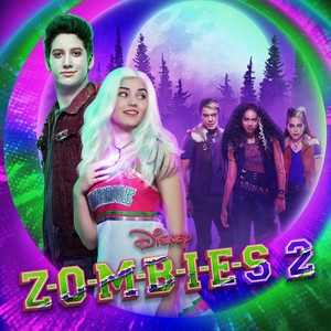 ZOMBIES 2 (Original TV Movie Soundtrack) album