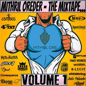Mithril Oreder: The Mixtape, Vol. 1