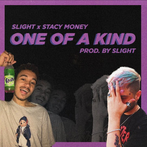 One Of A Kind Ft. Stacy Money