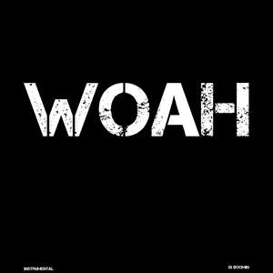 Woah - Instrumental by DJ Boomin