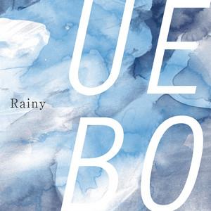 Rainy by UEBO
