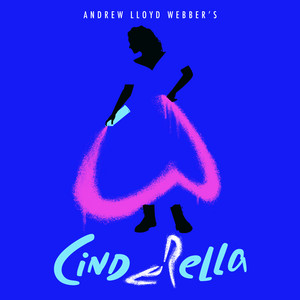 "Andrew Lloyd Webber's ""Cinderella"""