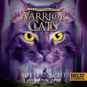 Warrior Cats - Die neue Prophezeiung. Mitternacht (II, Folge 1) Hörbuch kostenlos