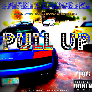 Pull up (feat. Swag Hollywood & Dluhvify)
