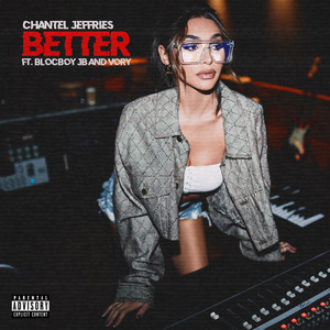 Better ft. BlocBoy JB & Vory