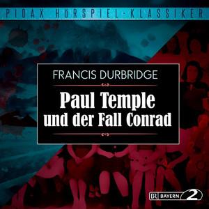 Paul Temple und der Fall Conrad Audiobook