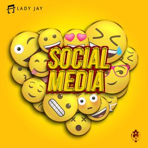 Lady Jay - Social Media