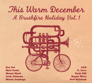 This Warm December: Brushfire Holiday's Vol. 1 album
