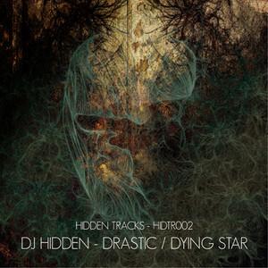 Drastic / Dying Star
