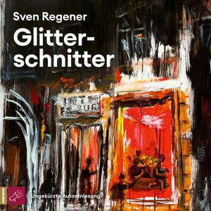 Glitterschnitter (Ungekürzt) Audiobook