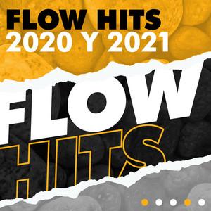 Flow Hits 2020 y 2021
