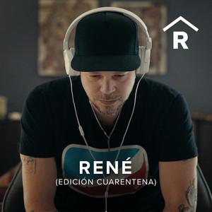René (Edición Cuarentena)