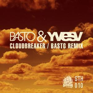 CloudBreaker (Basto Remix)