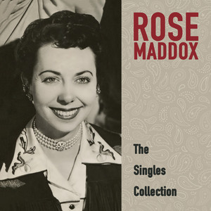 Rose Maddox: The Singles Collection album