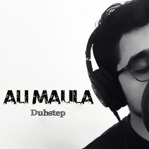 Ali Maula Dubstep cover art