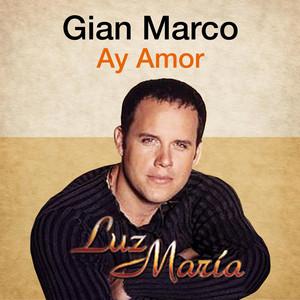 Ay Amor (Luz María)