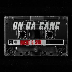 On Da Gang