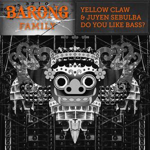 Do You Like Bass?