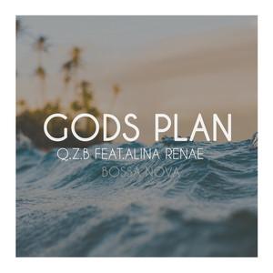 Gods Plan (Bossa Nova remix)