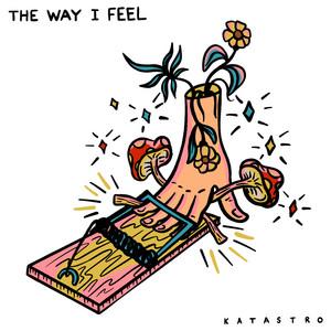 The Way I Feel
