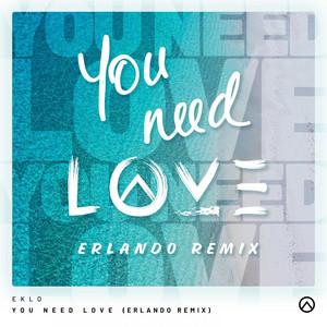 You Need Love (Erlando Remix)