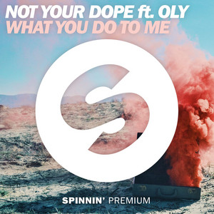 What You Do To Me (feat. Oly)