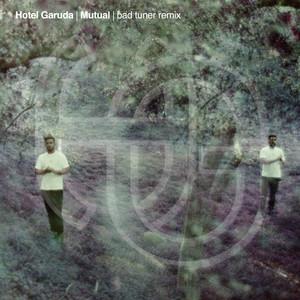 Mutual (bad tuner Remix)