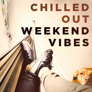 Chilled out Weekend Vibes album