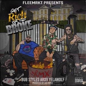 Get Rich or Go Broke (Remix)