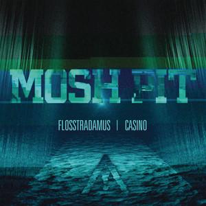 Mosh Pit (feat. Casino)