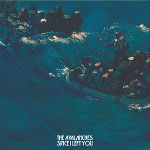 The Avalanches  Since I Left You :Replay