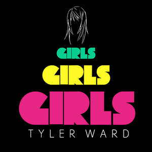 Girls Girls Girls (tribute to Miley Cyrus, P!nk, Nicki Minaj, Katy Perry & Ke$ha)