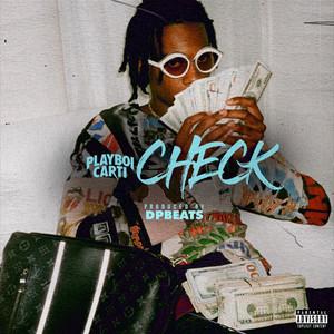 Check (Feat. Playboi Carti)