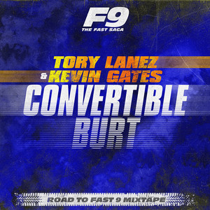 Convertible Burt - From Road To Fast 9 Mixtape cover art