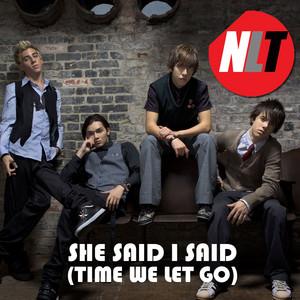 She Said, I Said (Time We Let Go)