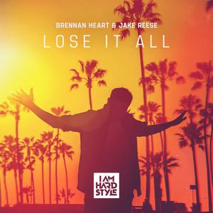 Lose It All cover art