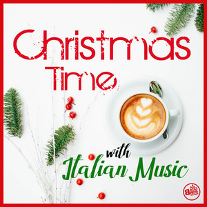 Christmas Time with Italian Music