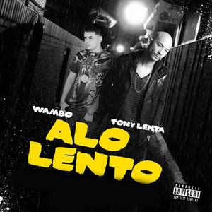 A Lo Lento (feat. Wambo)