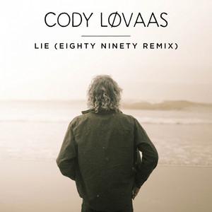 Lie (Eighty Ninety Remix)