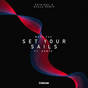 Set Your Sails - OCULA Remix