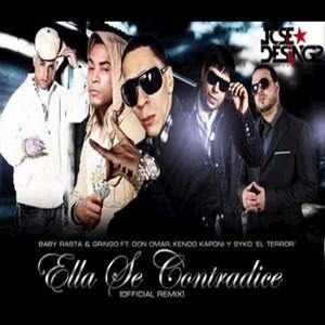 Ella Se Contradice (Remix)