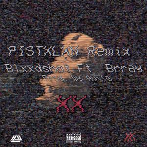 Pistxlxn (Brray Remix)