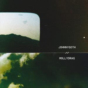 Johnny Goth / Molly Drag
