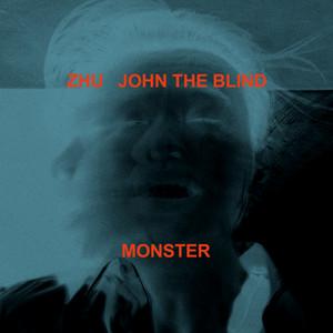 ZHU, John The Blind - Monster Mp3 Download