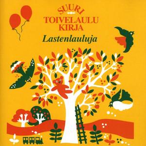 Suuri Toivelaulukirja - Lastenlauluja - Tapio Rautavaara