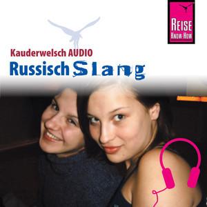 Reise Know-How Kauderwelsch AUDIO Russisch Slang