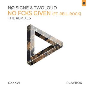No Fcks Given (The Remixes)