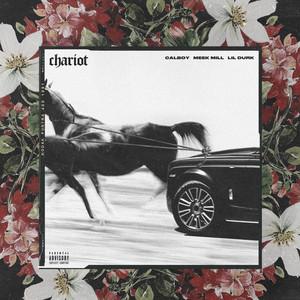 Chariot (feat. Meek Mill & Lil Durk)
